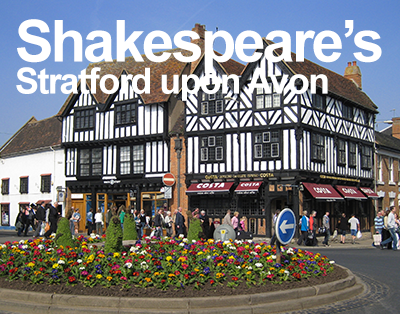 Student Tour to Shakespeare's Stratford upon Avon